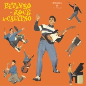 Betinho e Seu Conjunto - Betinho, Rock & Calypso (1959)