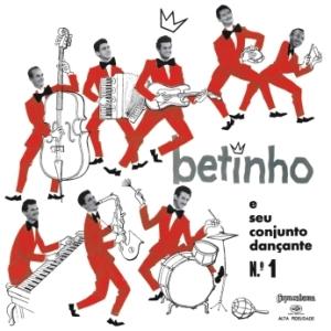 Betinho e Seu Conjunto Dancante No 1 (1959)