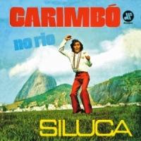 Siluca - Carimbo No Rio