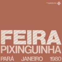 Feira Pixinguinha - Para - Janeiro -1980
