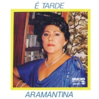 Aramantina - E Tarde - Compacto Duplo (1987)
