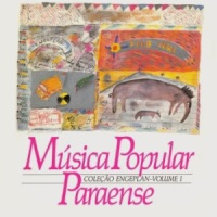 Musica Popular Paraense - Colecao Engeplan Vol. 1 (1989)