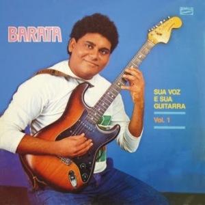 Barata - Sua Voz e Sua Guitarra Vol.1 (1987)