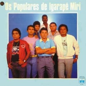 Os Populares de Igarape Miri (1987)