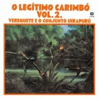 Verequete e o Conjunto Uirapuru - O Legitimo Carimbo Vol. 2 (1974)