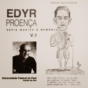 Musica e Memoria Vol. 1 - Edyr Proenca