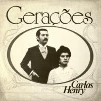 Carlos Henry - Geracoes (1981)