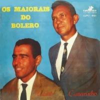 Curio & Canarinho - Os Maiorais do Bolero