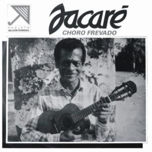 Jacare - Choro Frevado (1985)