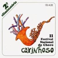 Carinhoso - II Festival Nacional do Choro - 2a Eliminatoria (1978)