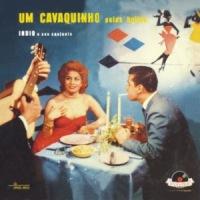 Índio e Seu Conjunto - Um Cavaquinho Pelas Boites (1959)