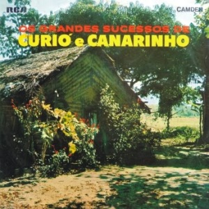 Os Grandes Sucessos de Curio e Canarinho (1970)