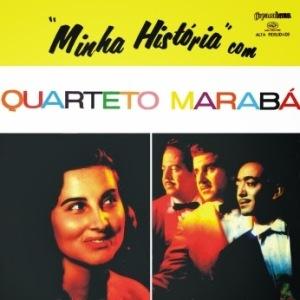 Quarteto Maraba - Minha Historia (1959)