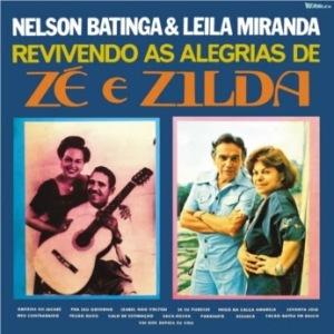 Nelson Batinga e Leila Miranda - Revivendo As Alegrias de Ze e Zilda (1977)