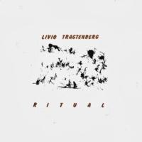 Livio Tragtenberg - Ritual (1981)
