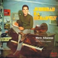 Mario Albanese - Jequibau No Broadway (1967)