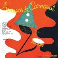 Jorge Goulart, Emilinha Borba e Gilberto Milfont - Sucessos de Carnaval (Carnaval Antigo) (1954)
