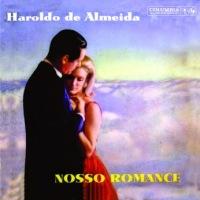 Haroldo de Almeida - Nosso Romance (1961)