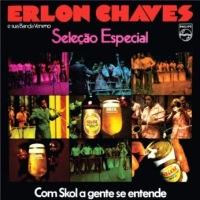 Erlon Chaves - Banda Veneno Internacional - Selecao Especial (1973)