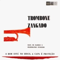 Raul De Barros e Dilermando Pinheiro - Trombone Zangando (1955)