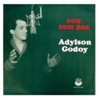 Adylson Godoy - Sou Sem Paz (1965)
