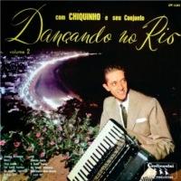 Chiquinho do Acordeom - Dancando No Rio No 2 (1959)