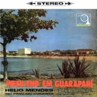 Helio Mendes e seu conjunto - Week-end em Guarapari (1963)
