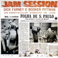 Dick Farney e Booker Pittman - Jam Session (1961)