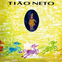 Tiao Neto - Carrousel (1992)