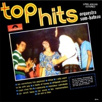 Orquestra Som Bateau - Top Hits Vol.1 (1966)