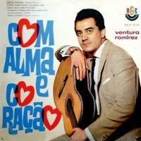 Ventura Ramirez - Com Alma e Coracao (1961)