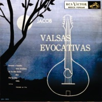 Jacob do Bandolim - Valsas Evocativas (1956)