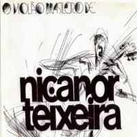 Nicanor Teixeira - O Violao Brasileiro de Nicanor Teixeira (1977)