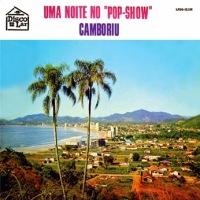 Dionysio e Seu Sexteto - Uma Noite no Pop Show Camboriu (1971)