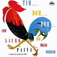 Lauro Paiva e Seu Conjunto e Coro do Clube do Guri - Tim... Dom... Dom... (?)