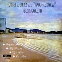 Uma Noite No Pop-Show Camboriu (1971)