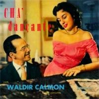 Waldir Calmon e Seu Conjunto - Cha Dancante (1956)