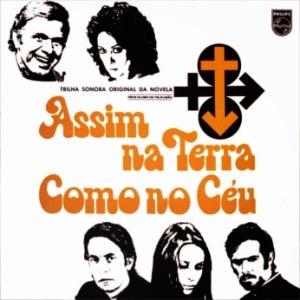 Assim Na Terra Como No Ceu - Trilha Sonora da Novela da Rede Globo (1970)