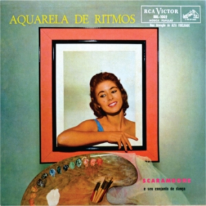 Scarambone e Seu Conjunto de Danca - Aquarela de Ritmos (1958)