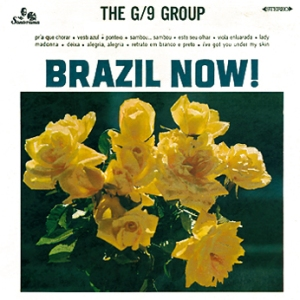 The G/9 Group - Brazil Now (1968)