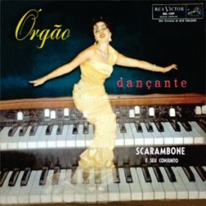 Scarambone e Seu Conjunto - Orgao Dancante (1960)