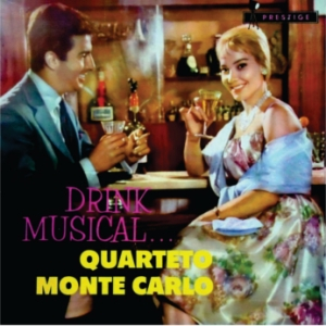 Quarteto Monte Carlo - Drink Musical (1960)