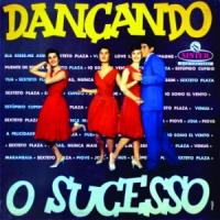 Sexteto Plaza - Dancando O Sucesso (1959)