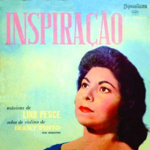 Irany Pinto - Inspiracao - Musicas de Lina Pesce (1958)