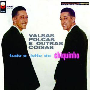 Chiquinho do Acordeom - Valsas, Polcas E Outra Coisas (1961)