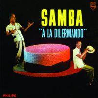 Dilermando Pinheiro - Samba a la Dilermando (1962)