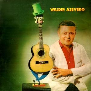 Waldir Azevedo (1970)