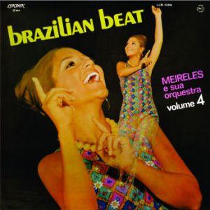Meirelles e Sua Orquestra - Brazilian Beat Vol. 4 (1969)