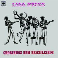 Lina Pesce - Chorinhos Bem Brasileiros (1964)