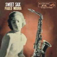 Paulo Moura - Sweet Sax (1958)